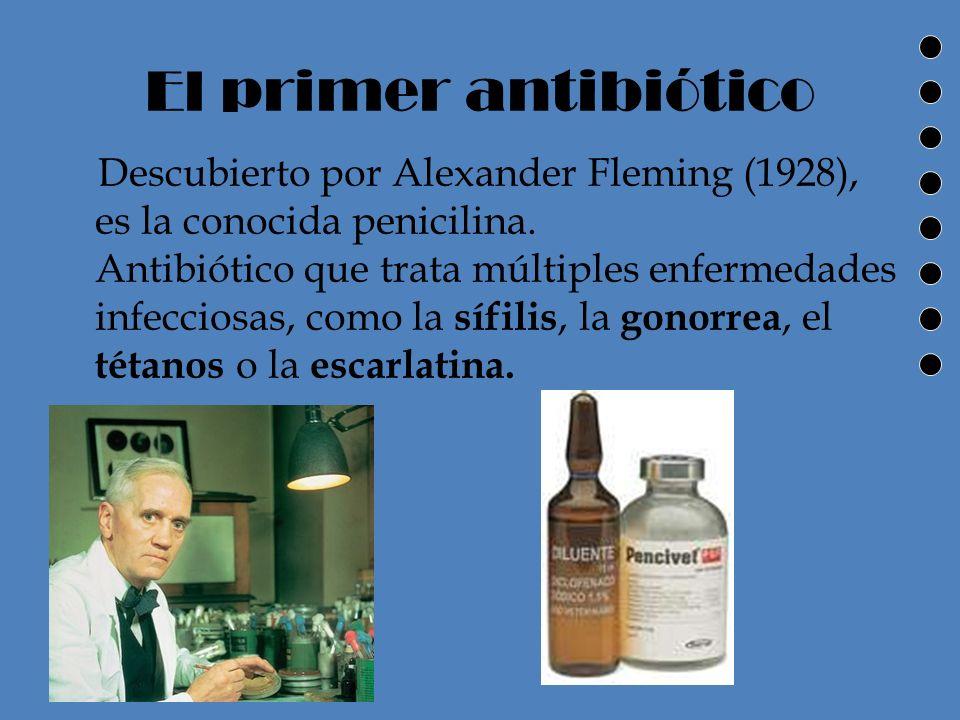 El primer antibiótico