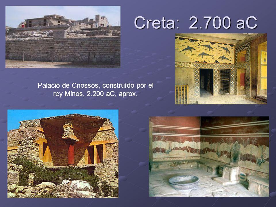 Palacio de Cnossos, construído por el rey Minos, 2.200 aC, aprox.
