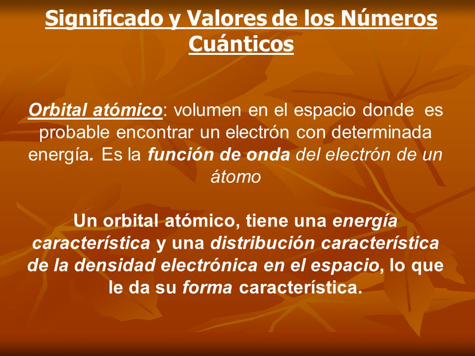 Significado y Valores de los Números Cuánticos