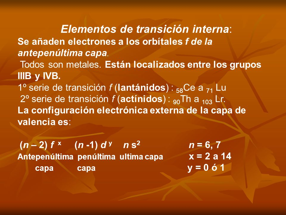 Elementos de transición interna: