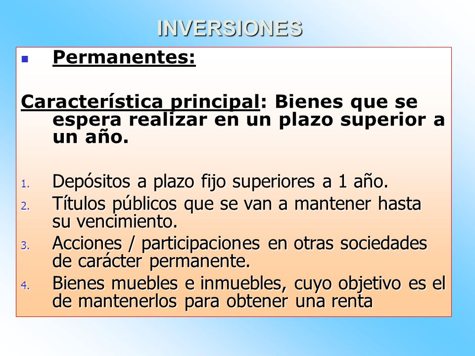 INVERSIONES Permanentes: