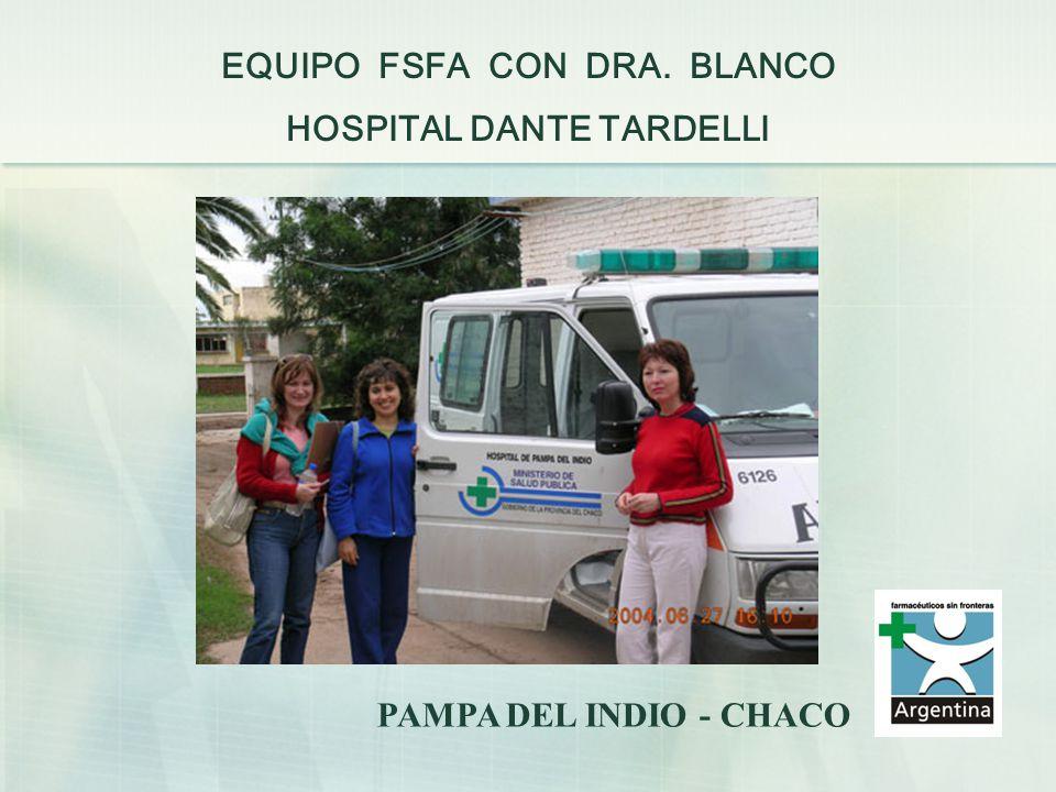 EQUIPO FSFA CON DRA. BLANCO HOSPITAL DANTE TARDELLI
