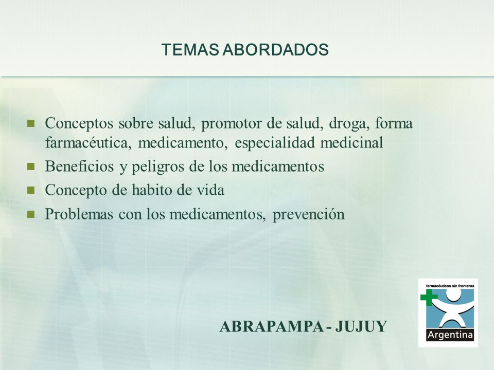 TEMAS ABORDADOS Conceptos sobre salud, promotor de salud, droga, forma farmacéutica, medicamento, especialidad medicinal.