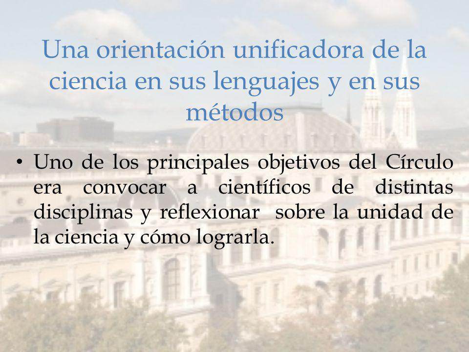 Una orientación unificadora de la ciencia en sus lenguajes y en sus métodos