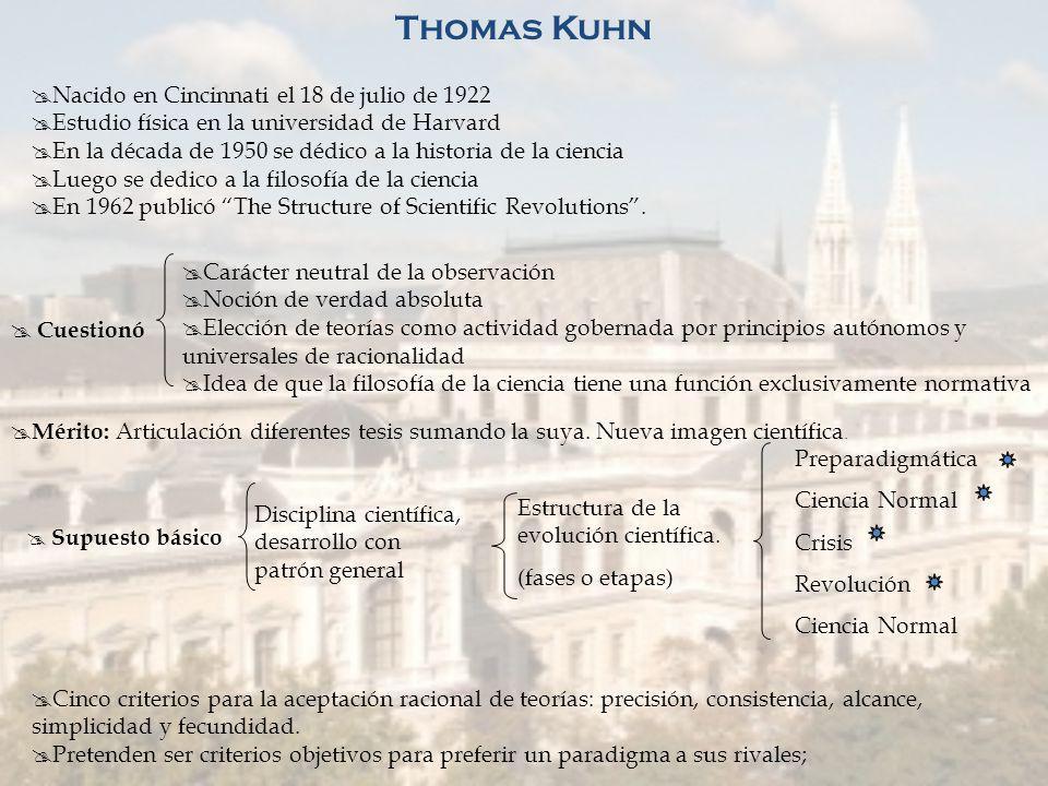 Thomas Kuhn Nacido en Cincinnati el 18 de julio de 1922