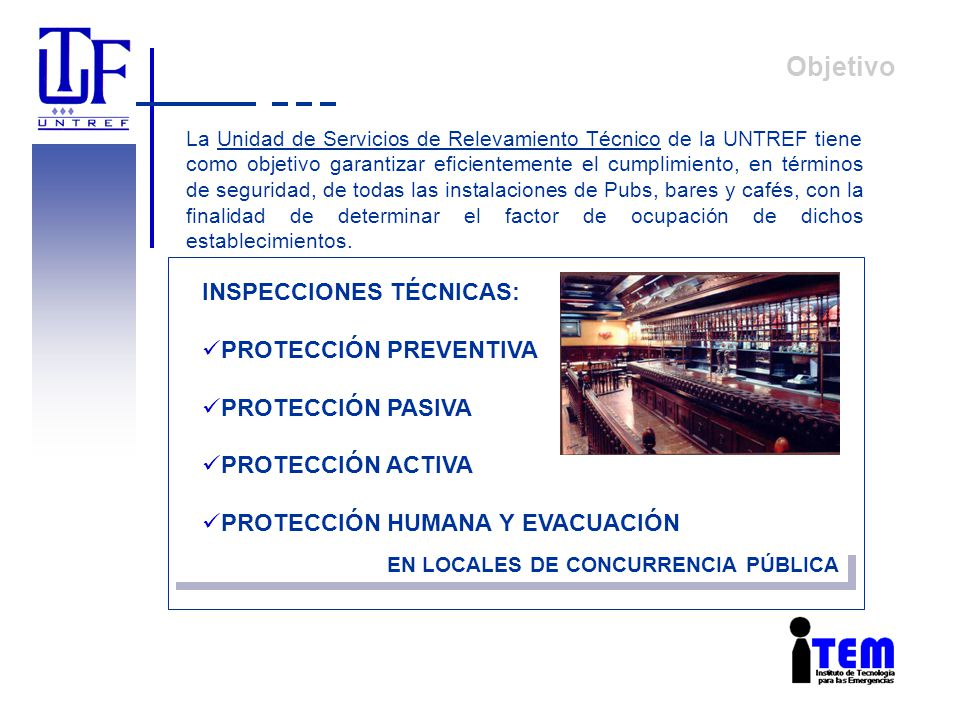 Objetivo INSPECCIONES TÉCNICAS: PROTECCIÓN PREVENTIVA