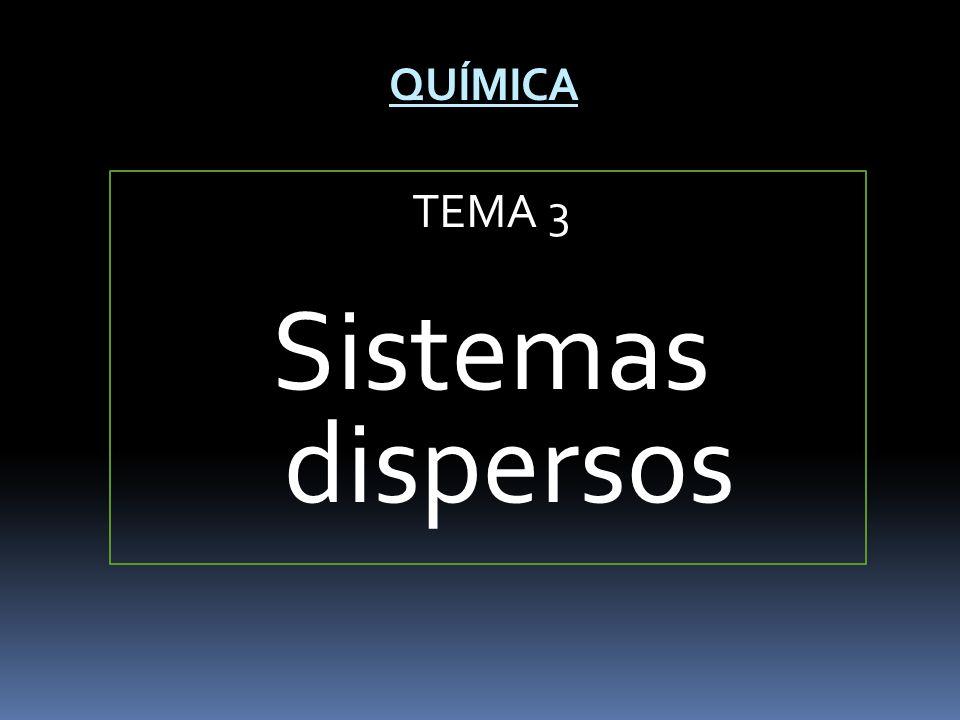 TEMA 3 Sistemas dispersos
