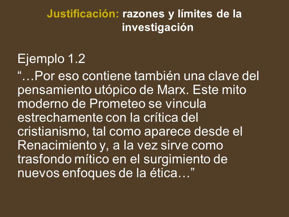 Justificación: razones y límites de la investigación