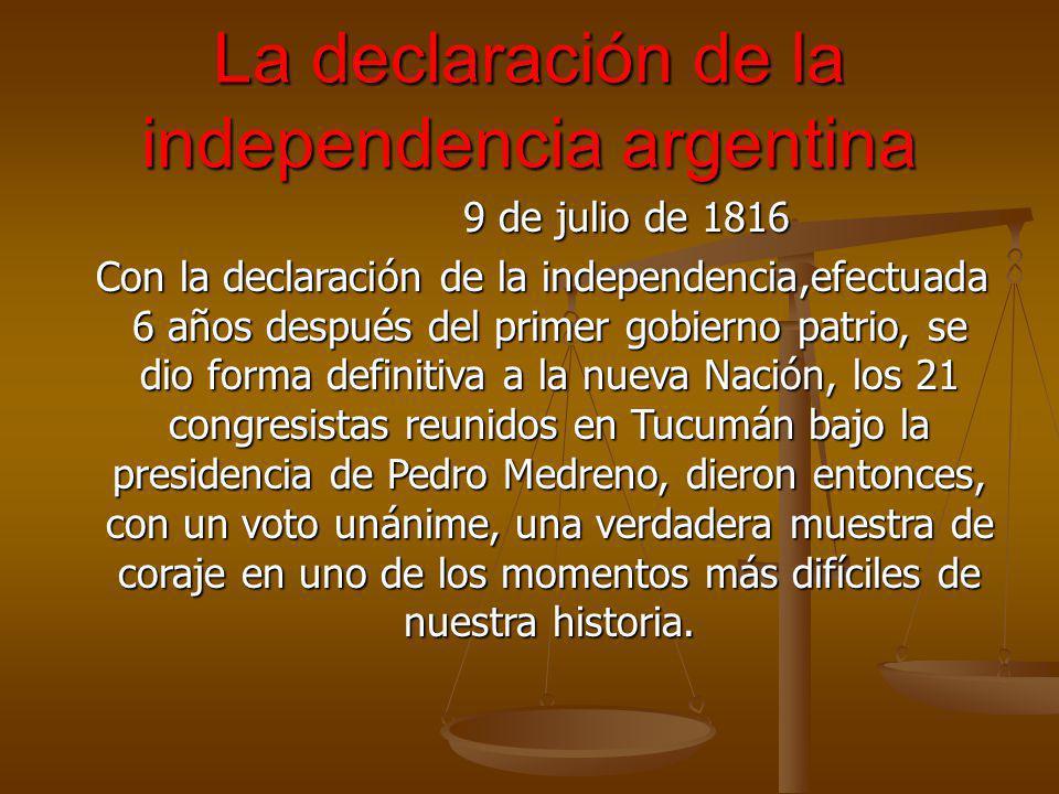 La declaración de la independencia argentina