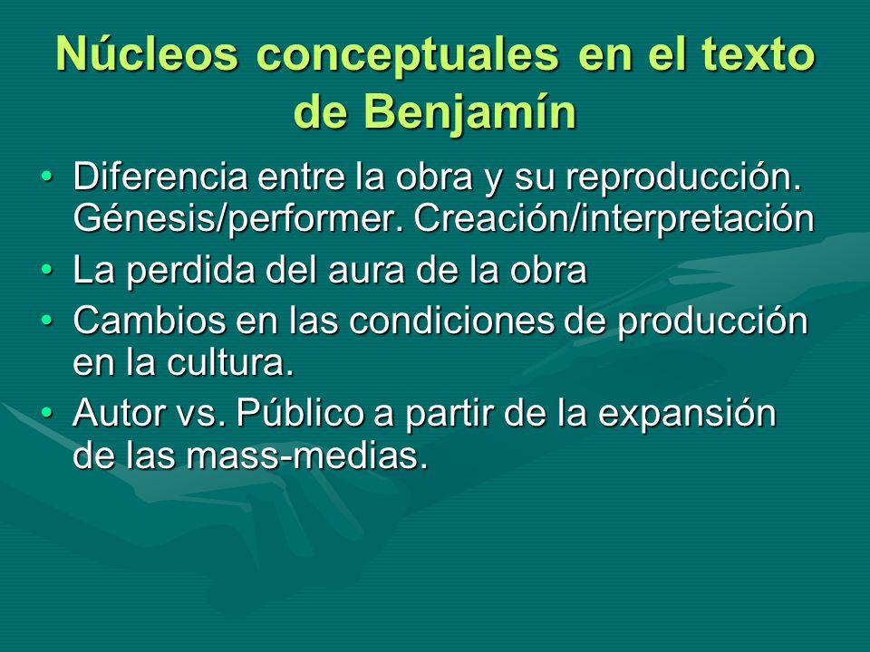 Núcleos conceptuales en el texto de Benjamín