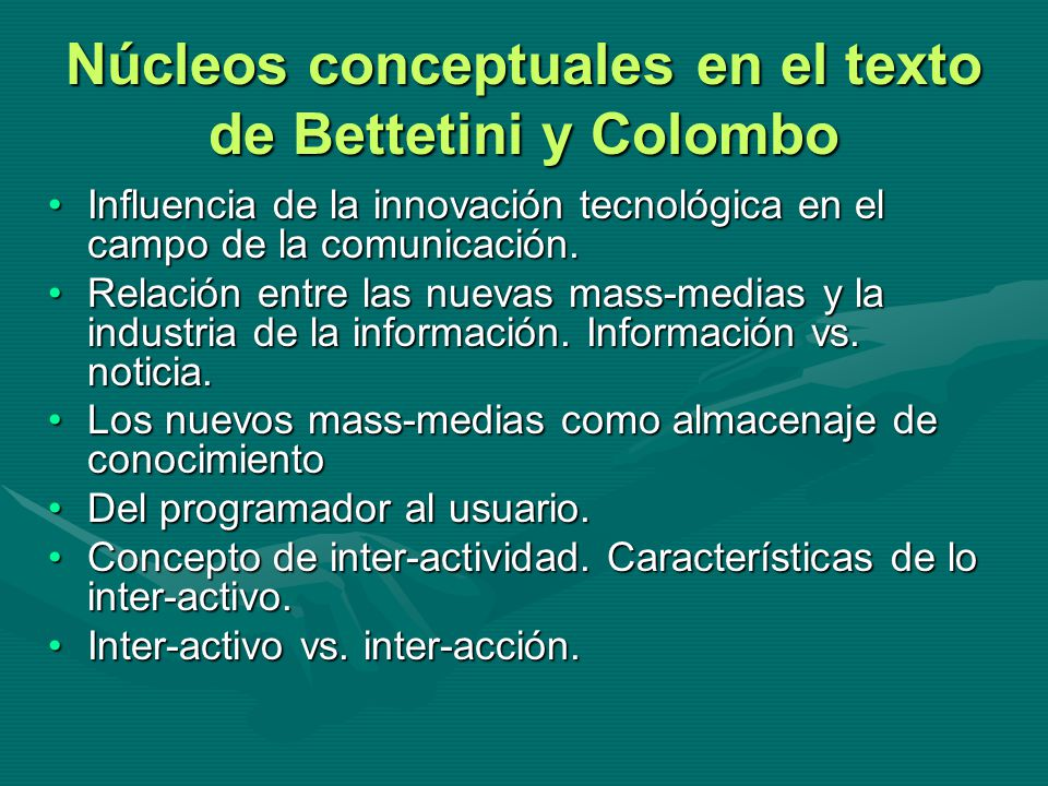 Núcleos conceptuales en el texto de Bettetini y Colombo