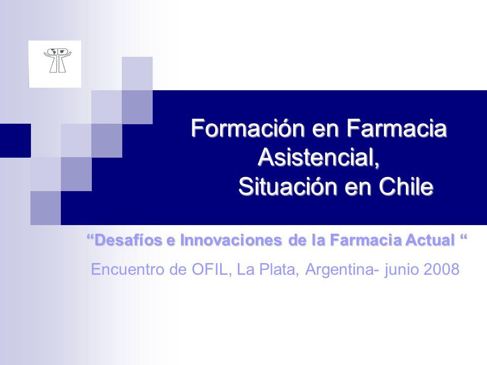 Formación en Farmacia Asistencial, Situación en Chile