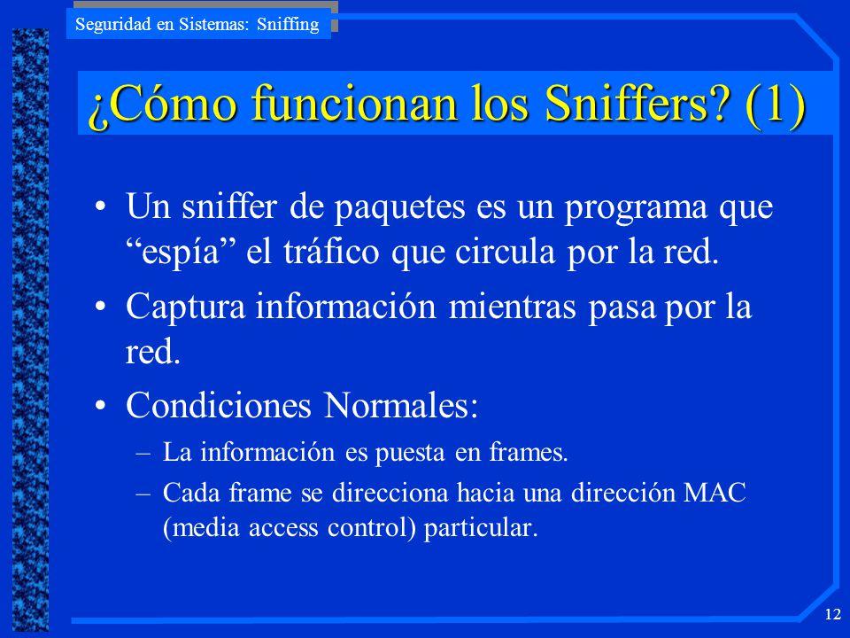 ¿Cómo funcionan los Sniffers (1)