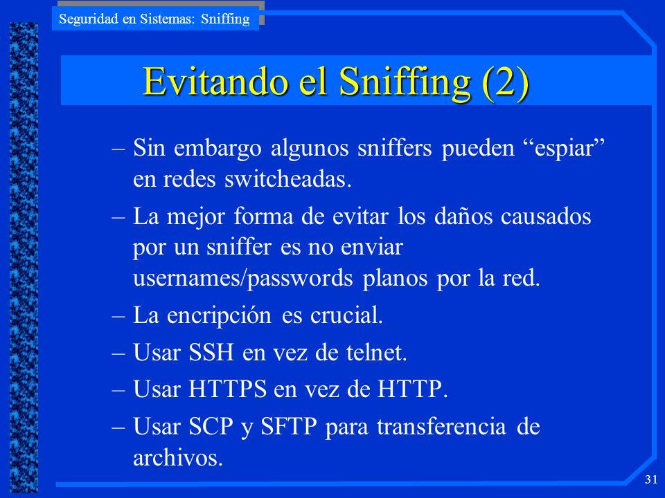 Evitando el Sniffing (2)