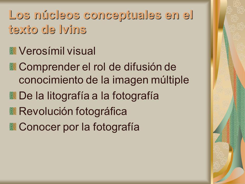 Los núcleos conceptuales en el texto de Ivins