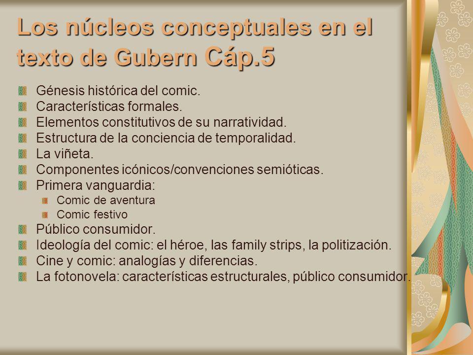 Los núcleos conceptuales en el texto de Gubern Cáp.5