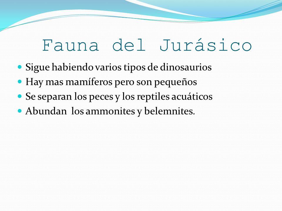 Fauna del Jurásico Sigue habiendo varios tipos de dinosaurios