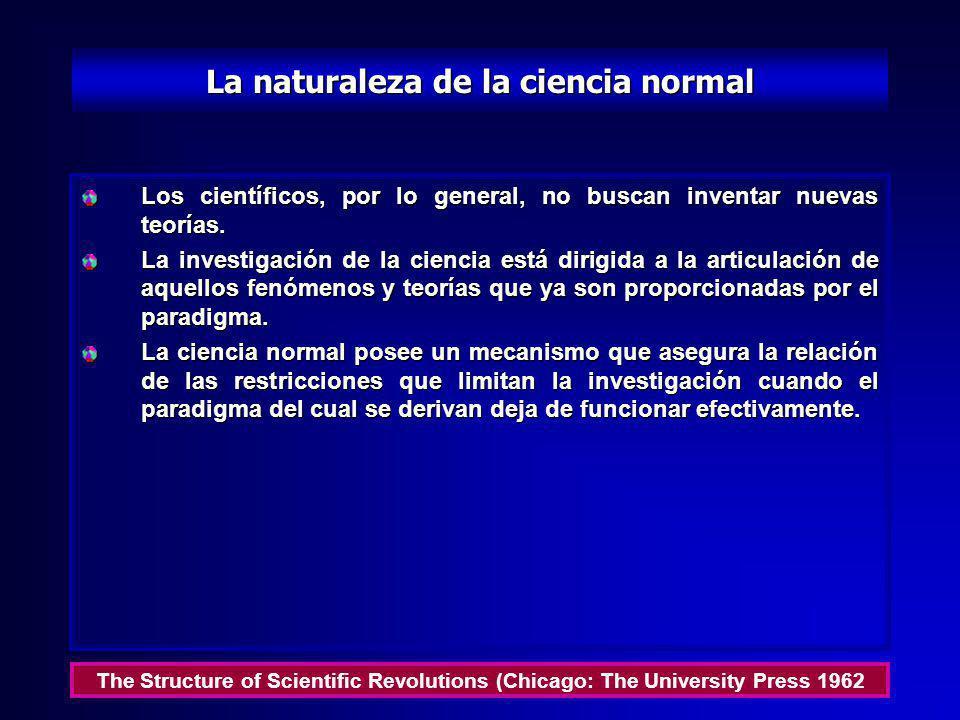 La naturaleza de la ciencia normal