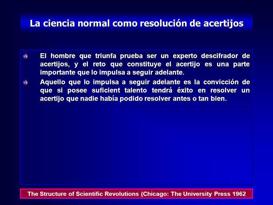 La ciencia normal como resolución de acertijos