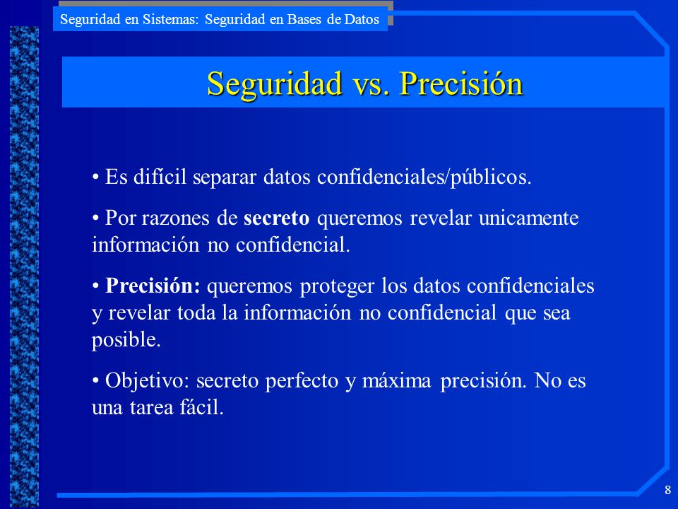 Seguridad vs. Precisión