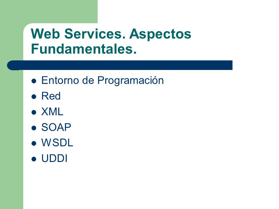 Web Services. Aspectos Fundamentales.