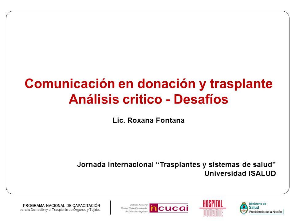 Comunicación en donación y trasplante Análisis critico - Desafíos