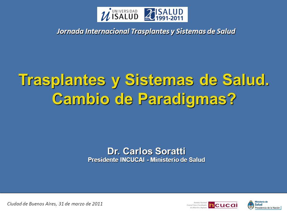 Trasplantes y Sistemas de Salud. Cambio de Paradigmas