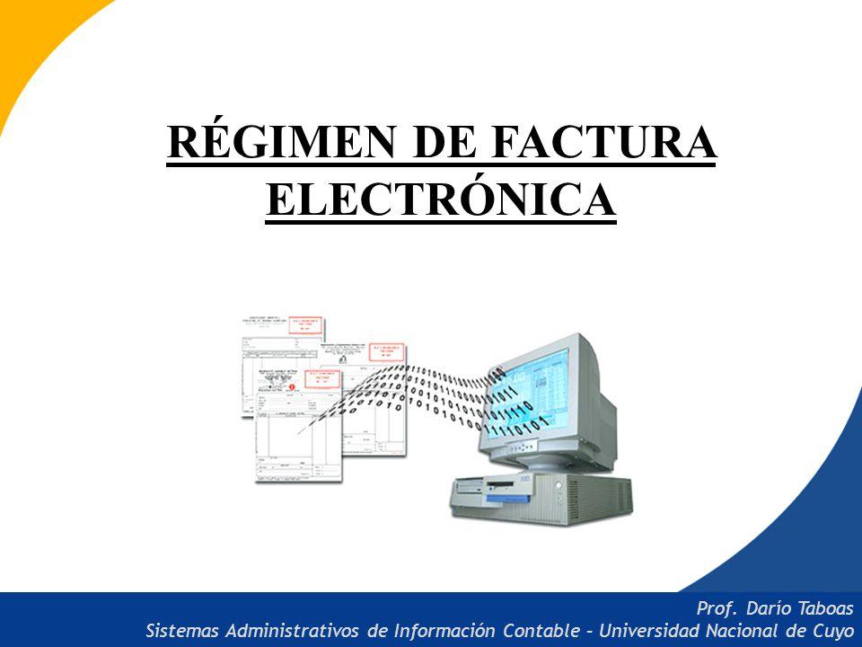 RÉGIMEN DE FACTURA ELECTRÓNICA