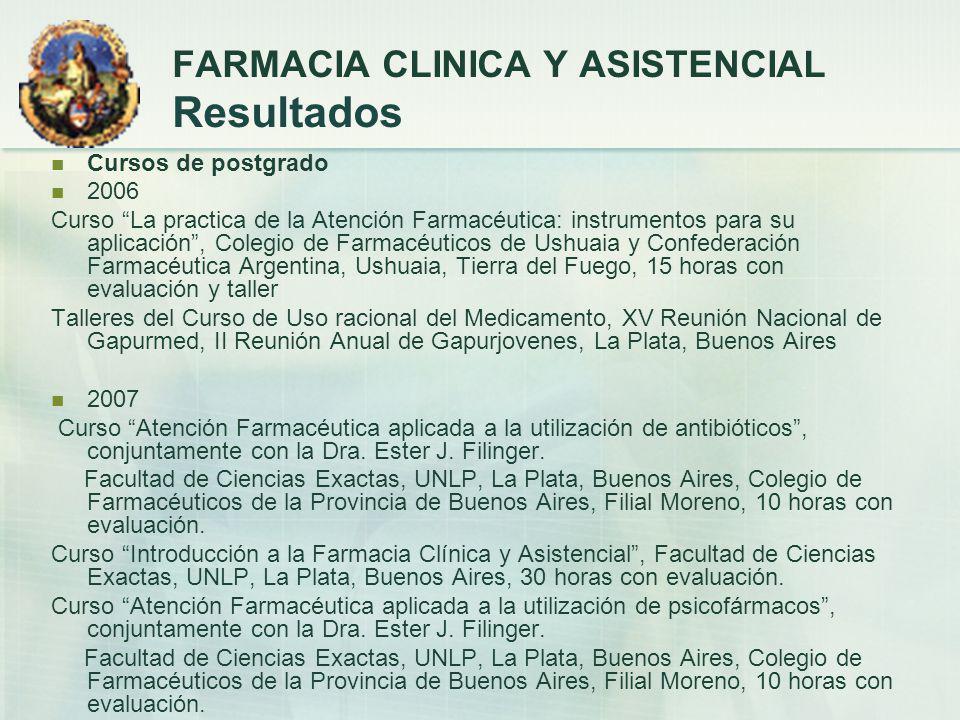 FARMACIA CLINICA Y ASISTENCIAL Resultados
