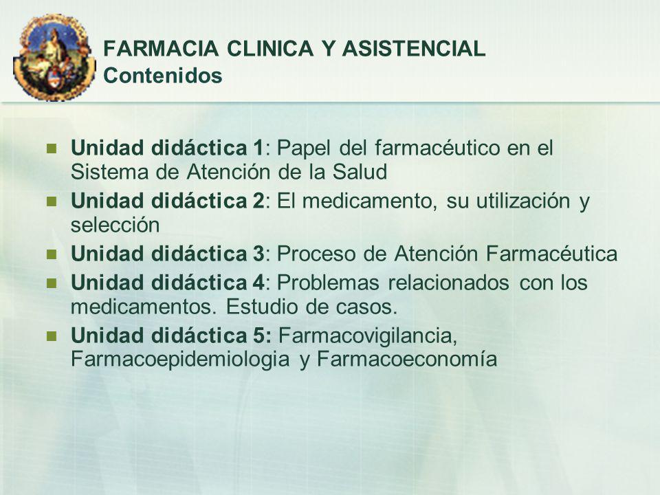 FARMACIA CLINICA Y ASISTENCIAL Contenidos