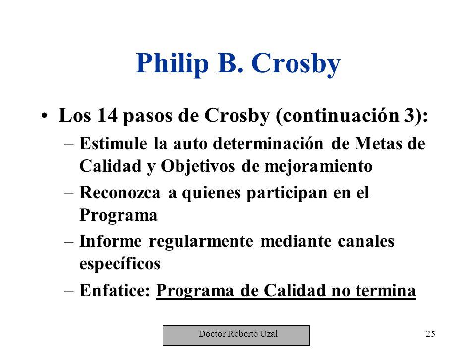 Philip B. Crosby Los 14 pasos de Crosby (continuación 3):