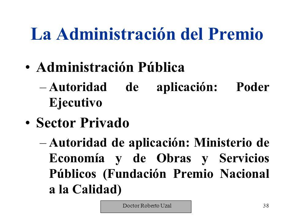 La Administración del Premio