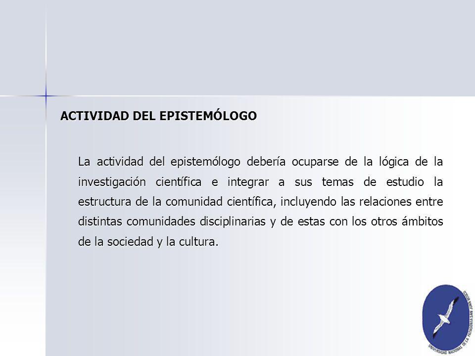 ACTIVIDAD DEL EPISTEMÓLOGO