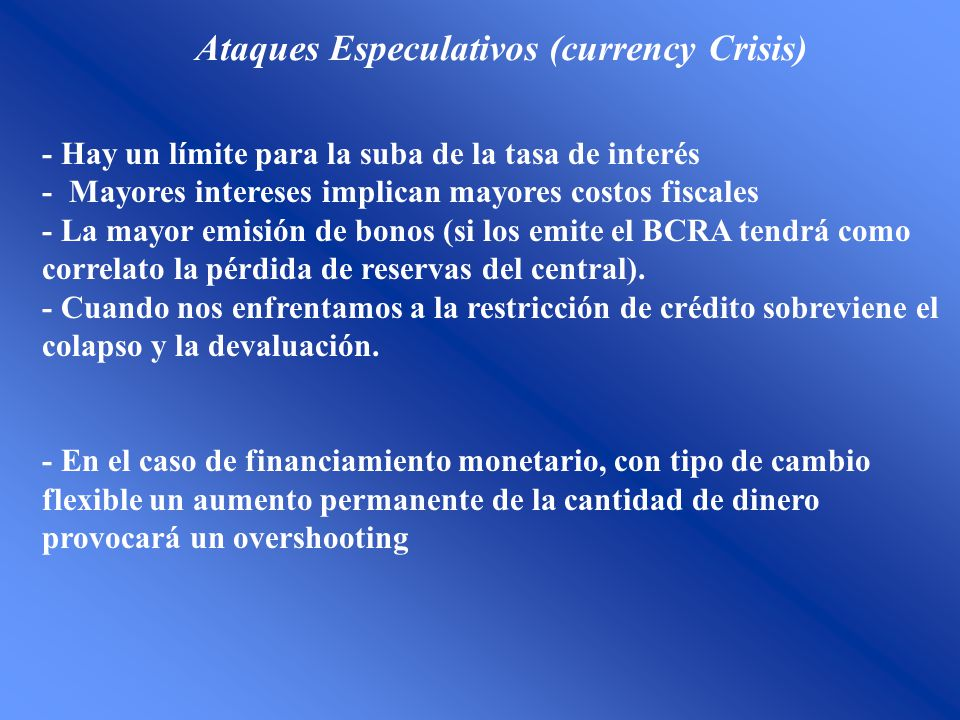 Ataques Especulativos (currency Crisis)