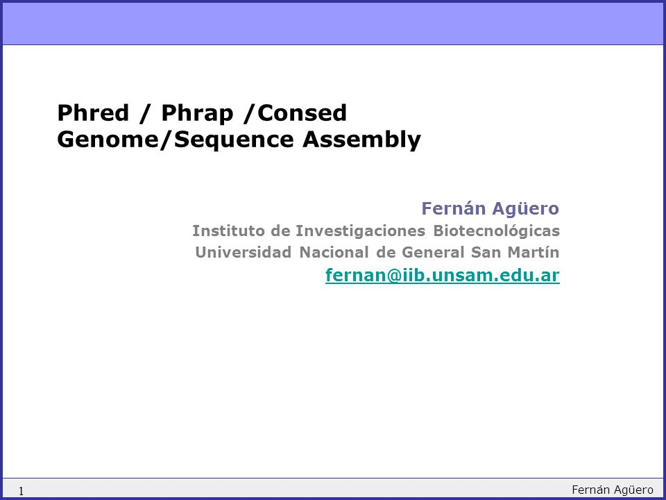Phred / Phrap /Consed Genome/Sequence Assembly