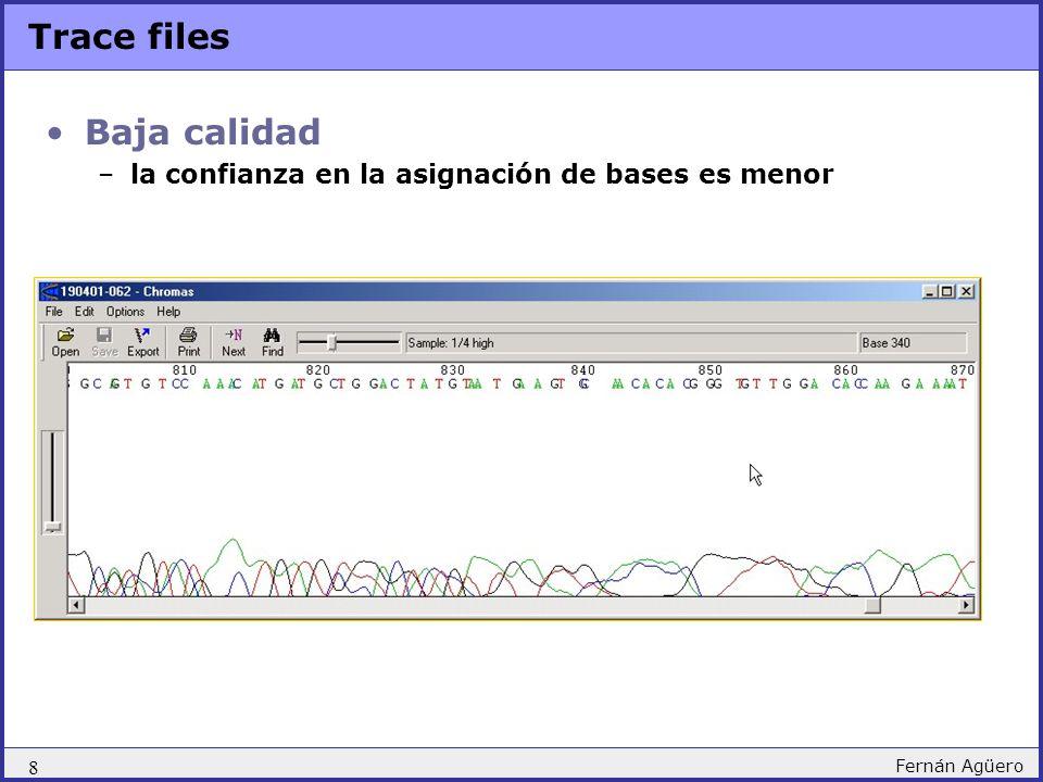 Trace files Baja calidad