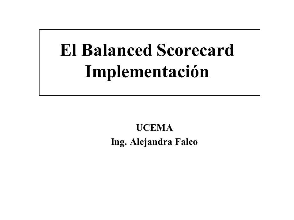 El Balanced Scorecard Implementación