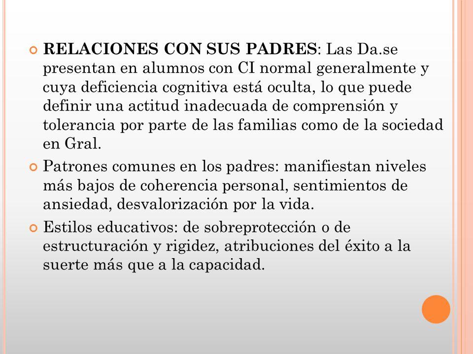 RELACIONES CON SUS PADRES: Las Da
