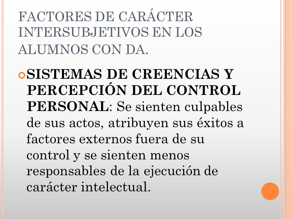 FACTORES DE CARÁCTER INTERSUBJETIVOS EN LOS ALUMNOS CON DA.
