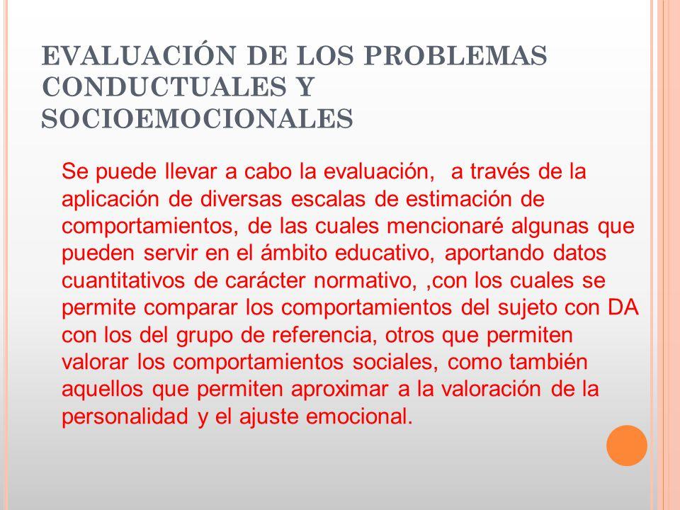 EVALUACIÓN DE LOS PROBLEMAS CONDUCTUALES Y SOCIOEMOCIONALES