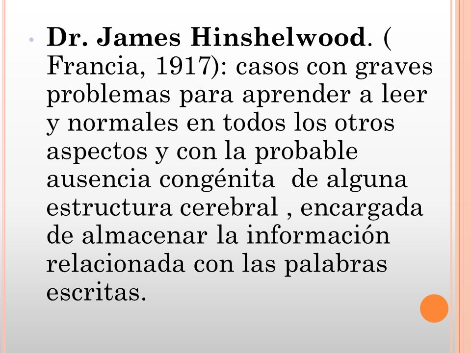 Dr. James Hinshelwood.