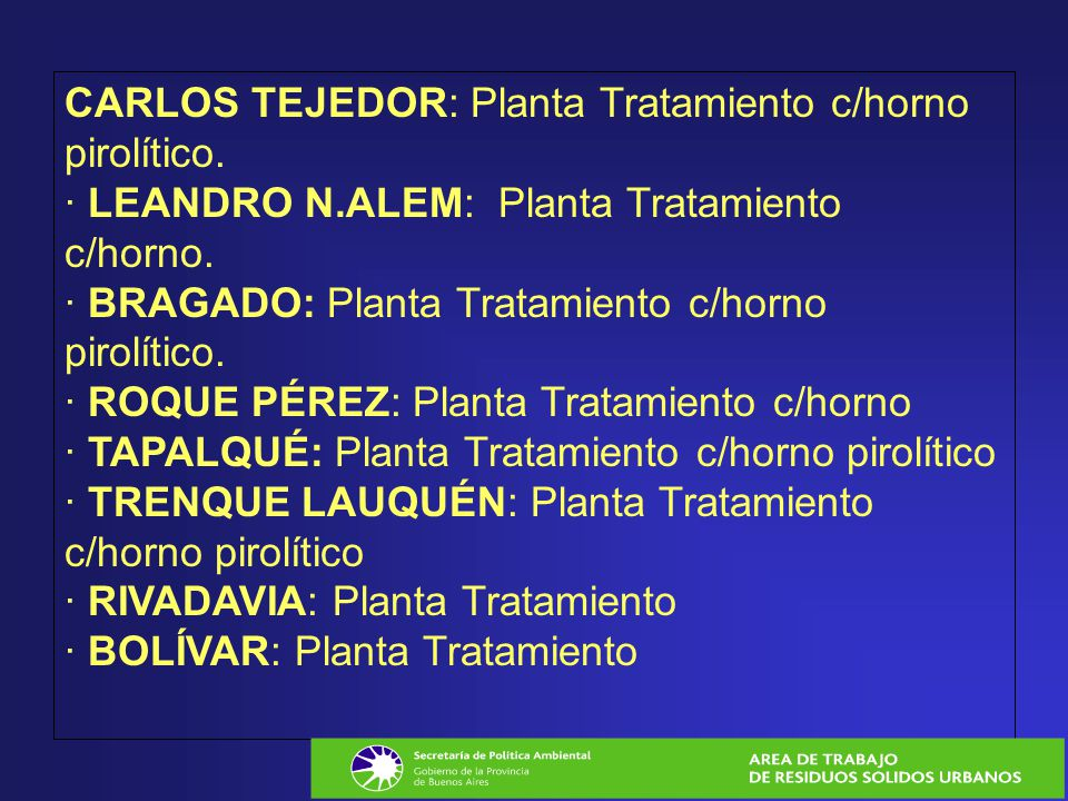CARLOS TEJEDOR: Planta Tratamiento c/horno pirolítico. · LEANDRO N