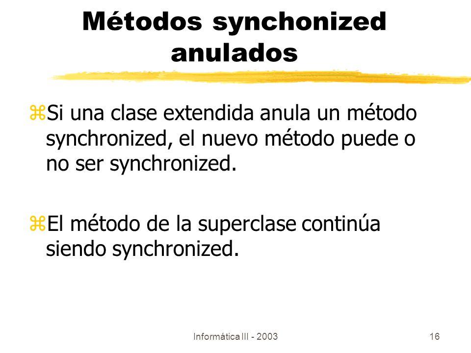 Métodos synchonized anulados