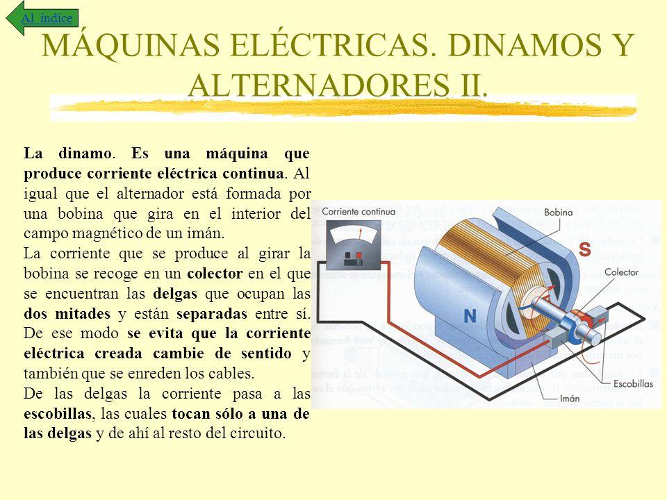 MÁQUINAS ELÉCTRICAS. DINAMOS Y ALTERNADORES II.