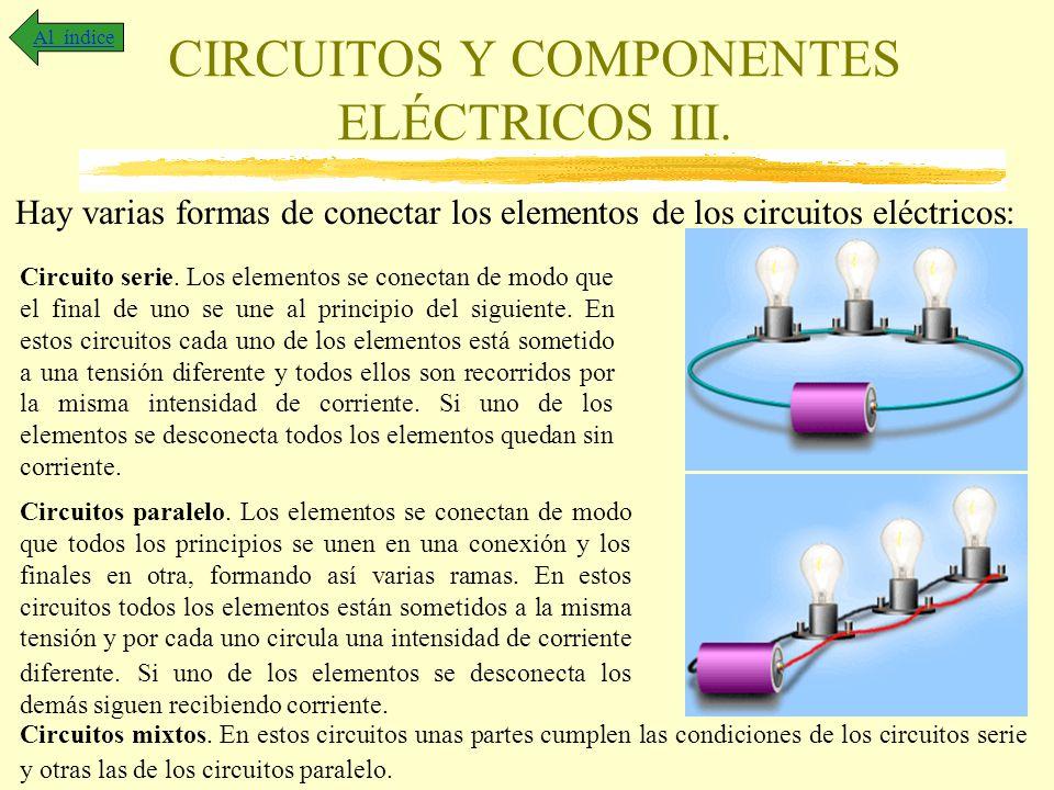 CIRCUITOS Y COMPONENTES ELÉCTRICOS III.