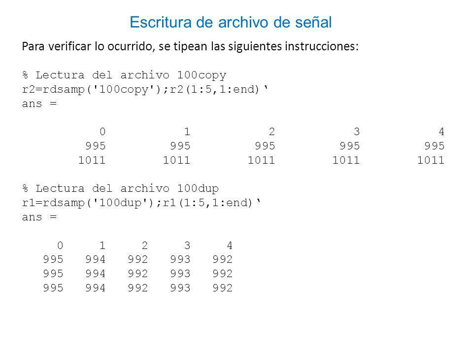 Escritura de archivo de señal