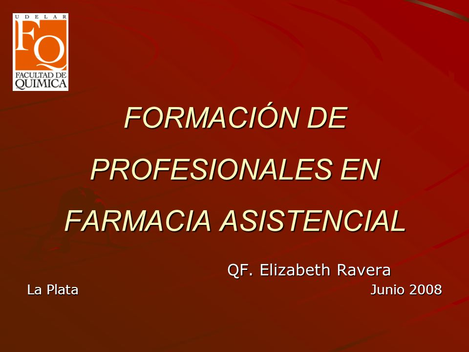 FORMACIÓN DE PROFESIONALES EN FARMACIA ASISTENCIAL