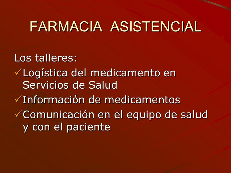 FARMACIA ASISTENCIAL Los talleres: