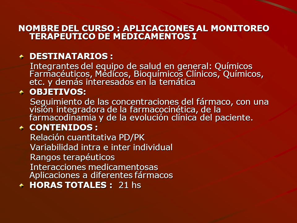 NOMBRE DEL CURSO : APLICACIONES AL MONITOREO TERAPEUTICO DE MEDICAMENTOS I