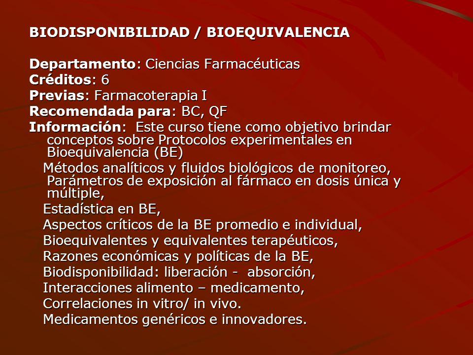 BIODISPONIBILIDAD / BIOEQUIVALENCIA